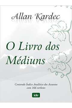 Livro dos Mediuns,o-ide (Capa Nova)