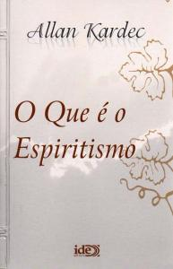 Que é o Espiritismo, o (edição de Bolso | Ide)