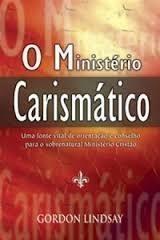 O Ministerio Carismatico