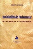 Inviolabilidade Parlamentar: Do Senador Ao Vereador