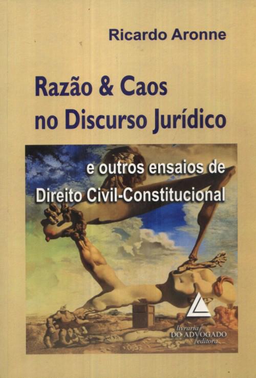 Razão e Caos no Discurso Jurídico