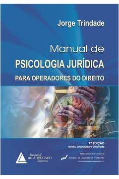 Manual de Psicologia Jurídica: Para Operadores do Direito