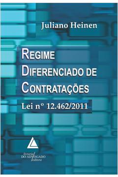 Regime Diferenciado de Contratacoes Lei N 12462 2011