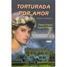 Torturada por Amor