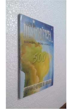 Alem da Descoberta - Brasil 500 Anos