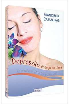 Depressao - Doenca Da Alma - As Causas Espirituais Da Depressao