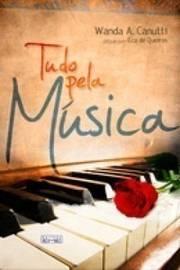TUDO PELA MUSICA