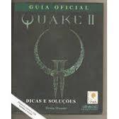 Guia Oficial Quake II - Dicas e Soluções
