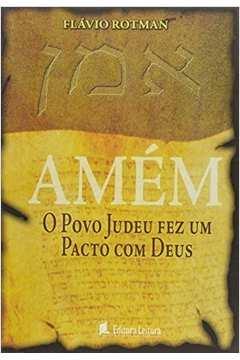 Amém: O Povo Judeu Fez um Pacto Com Deus
