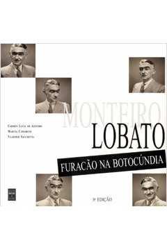 Monteiro Lobato, Furacão na Botocúndia