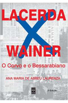 Lacerda X Wainer