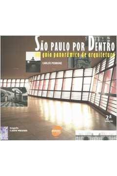 São Paulo por Dentro ( um Guia Panorâmico de Arquitetura )