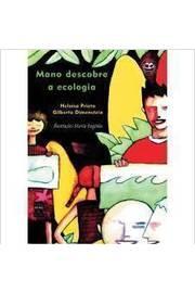 Mano Descobre a Escologia