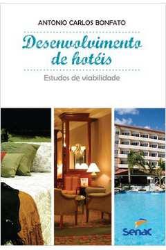 Desenvolvimento de Hotéis - Estudos de Viabilidade