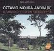 Octavio Moura Andrade: o Sonho de um Empreendedor