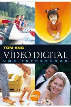 Vídeo Digital - Uma Introdução