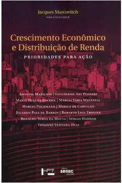 Crescimento Econômico  e Distribuição de Renda-prioridades para Ação.