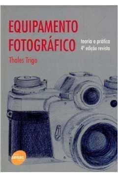 Equipamento fotografico - teoria e pratica