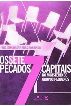 Os Sete Pecados Capitais no Ministerio de Grupos Pequenos
