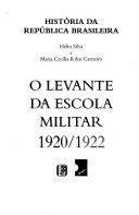 O Levante da Escola Militar 1920-1922