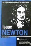 Isaac Newton - Os Homens Que Mudaram A Humanidade