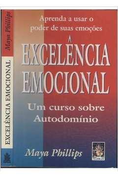 EXCELÊNCIA EMOCIONAL - UM CURSO SOBRE AUTODOMINIO