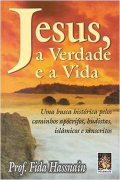 Jesus, a Verdade e a Vida