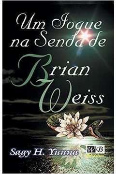 Um Iogue Na Senda De Brian Weiss