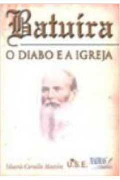 BATUIRA - O DIABO E A IGREJA