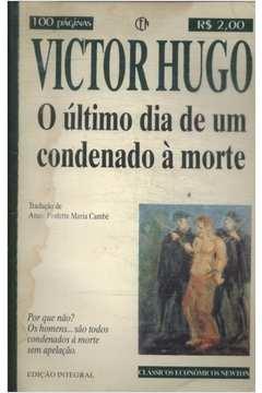 O Ultimo Dia de um Condenado á Morte - Livro