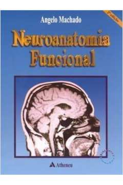 Neuroanatomia Funcional - 2ª Ed