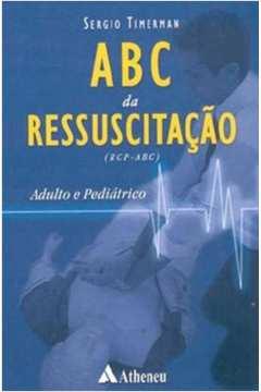 Abc da Ressuscitação - Adulto e Pediatrico