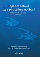 Espécies Nativas Para a Piscicultura no Brasil