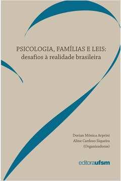 Psicologia Familias e Leis Desafios a Realidade Brasileira