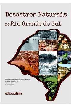 Desastres Naturais no Rio Grande do Sul