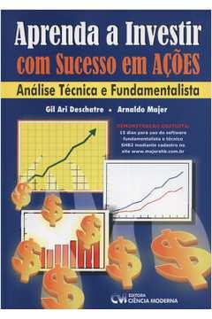 Aprenda a Investir Com Sucesso Em Ações ; Análise Técnica e Fundamenta