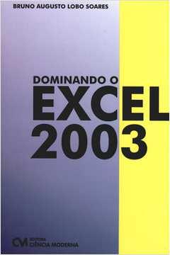 Dominando o Excel 2003