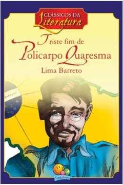 Triste Fim de Policarpo Quaresma (adaptação / Classicos da Literatura - Todolivro)