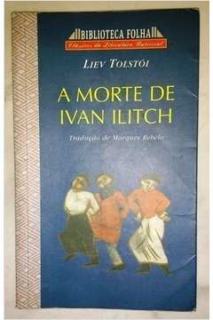 Biblioteca Folha: a Morte de Ivan Ilitch
