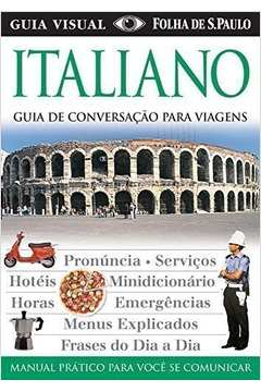 Guia Visual Italiano: Guias de Conversação Para Viagens