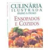 Ensopados e Cozidos - Culinária Ilustrada Passo a Passo
