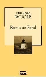 Rumo ao Farol - Coleção Biblioteca Folha Volume 9