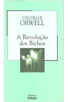 A Revolução dos Bichos - Biblioteca Folha