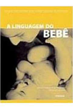 A Linguagem do Bebê