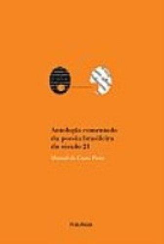 Antologia Comentada da Poesia Brasileira do Século 21