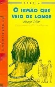 O Irmão que Veio de Longe - Novela - Volume 3