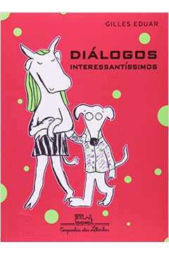 DIALOGOS INTERESSANTISSIMOS