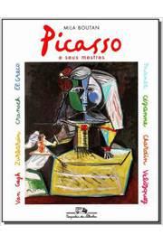 Picasso e Seus Mestres