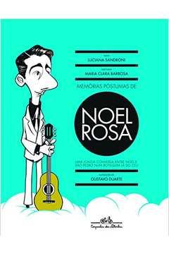 MEMORIAS POSTUMAS DE NOEL ROSA