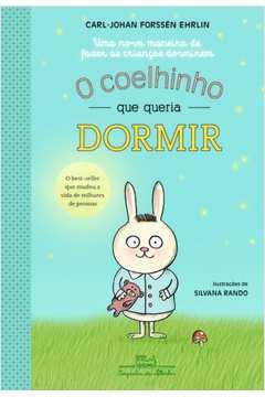 COELHINHO QUE QUERIA DORMIR O